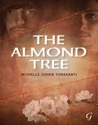 The Almond Tree by Michelle Cohen Corasanti