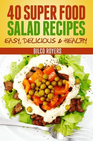 40 Super Food Salad Recipes