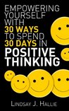 Positive Thinking by Lindsay J. Hallie