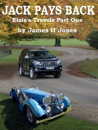 Jack Pays Back - Elsie's Travels Part One