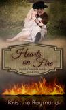 Hearts on Fire (Hidden Springs, #2)