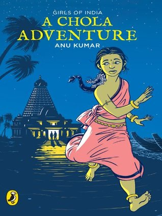 A Chola Adventure: Girls of India