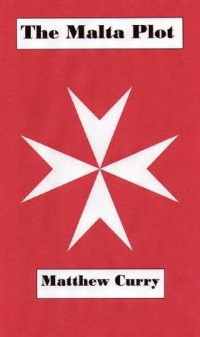 The Malta Plot (Michael Brown No.1)