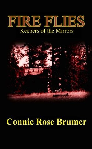 Fire Flies: Keepers of the Mirrors