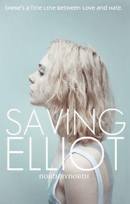 Saving Elliot