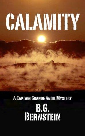 Calamity (Captain Grande Angil Mysteries)