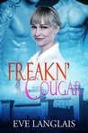 Freakn' Cougar by Eve Langlais