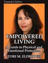 Empowered Living: A Guide to Physical and Emotional Protection