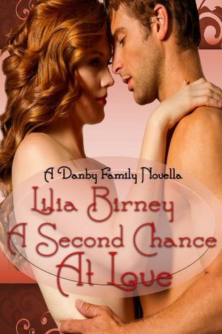 a-second-chance-at-love-a-regency-romance-a-danby-family-novella
