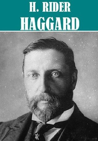 The Essential H. Rider Haggard Collection (50 books)