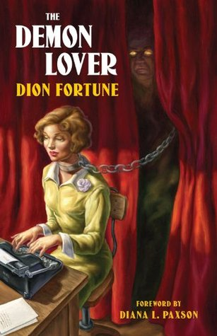 The Demon Lover by Dion Fortune