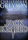 Jack Knifed (Jack Stratton, #2)