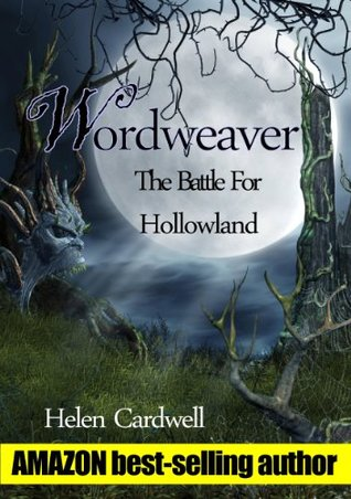 Wordweaver; The Battle For Hollowland