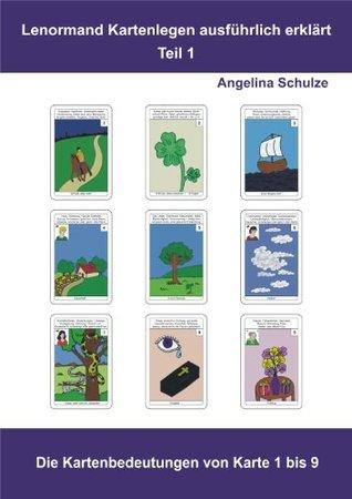 Lenormand Kartenlegen ausführlich erklärt - Teil 1 Die Kartenbedeutungen von Karte 1 bis 9