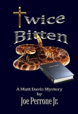 Twice Bitten: A Matt Davis Mystery