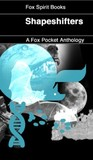 Shapeshifters (Fox Pockets Anthology #2)