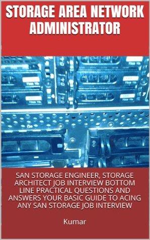 Storage Area Network Administrator SAN Storage Engineer Storage
