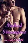 Naked Strangers (3 Erotic Novellas)