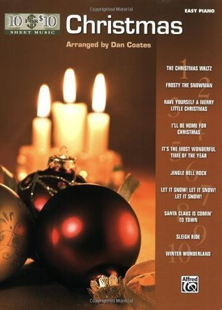 10 for 10 Sheet Music Christmas: Easy Piano Solos (10 for $10 Sheet Music)