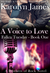 A Voice to Love (Fallen Tuesday, #1; Brothers of Rock, #6) by Karolyn James