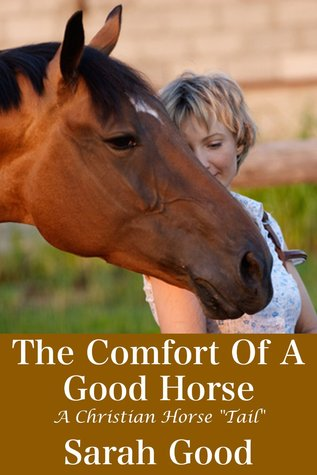 The Comforts of a Good Horse: A Christian Horse Tail