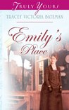 Emily's Place by Tracey Victoria Bateman
