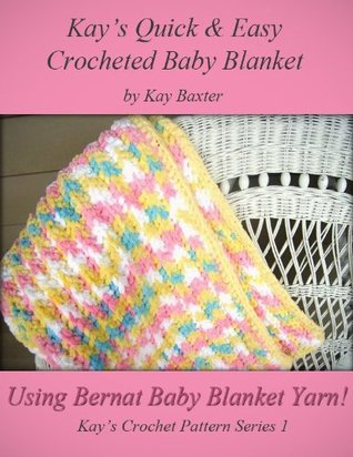 Quick Easy Crochet Baby Blanket Pattern By Kay Baxter
