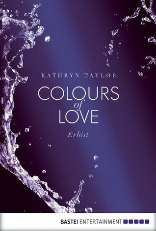 Erlöst (Colours of Love #2.5)