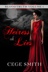 Heiress of Lies by Cege Smith