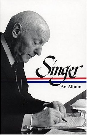 Isaac Bashevis Singer: An Album