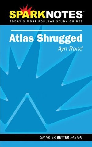 Atlas Shrugged (SparkNotes Literature Guides)