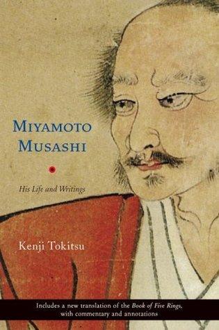 Miyamoto Musashi by Kenji Tokitsu