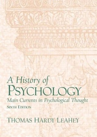 A History of Psychology: Main Currents in Psychological Thought