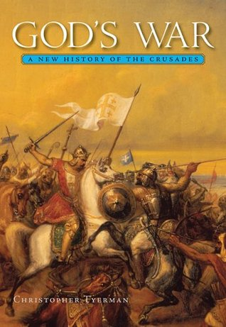 god-s-war-a-new-history-of-the-crusades