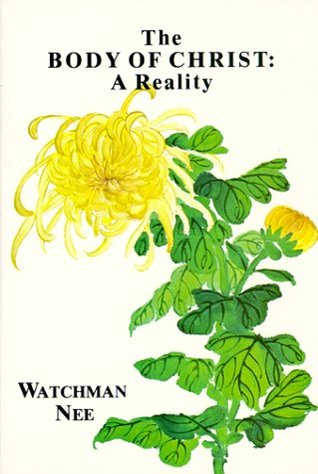 The Body of Christ by Watchman Nee