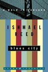 Blues City by Ishmael Reed