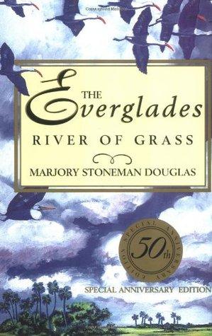 The Everglades by Marjory Stoneman Douglas