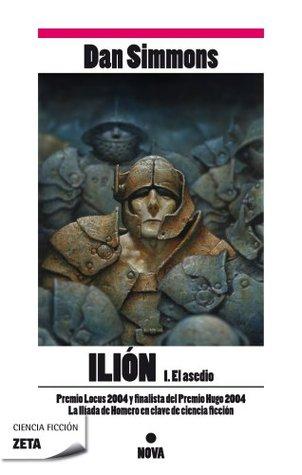 Ilión I. El asedio