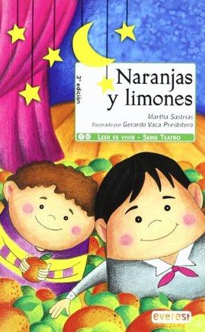 Naranjas Y Limones/ Oranges and Lemons (Montana Encantada) (Spanish Edition)