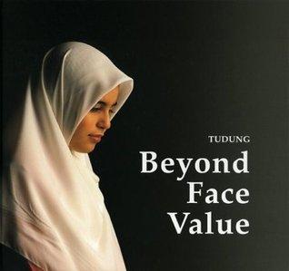 Tudung: Beyond Face Value.