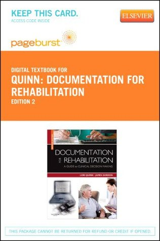 Documentation for Rehabilitation - Pageburst E-Book on VitalSource (Retail Access Card): A Guide to Clinical Decision Making, 2e