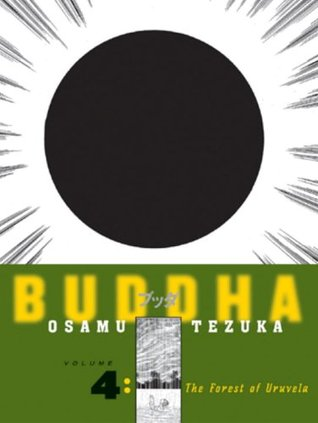 Buddha, Vol. 4: The Forest of Uruvela (Buddha, #4)