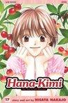 Hana-Kimi, Vol. 17 (Hana-Kimi, #17)