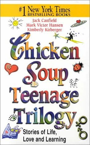 Chicken Soup Teenage Trilogy (Chicken Soup for the Soul