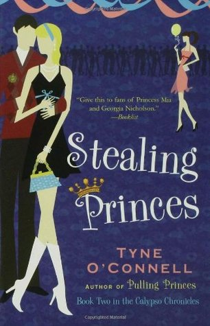 Stealing Princes by Tyne O'Connell