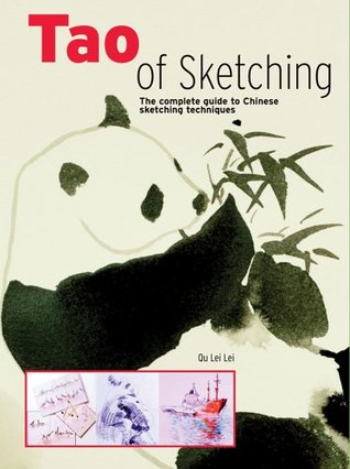 Tao of Sketching: The Complete Guide to Chinese Sketching Techniques