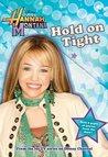 Hold on Tight (Hannah Montana, #5)