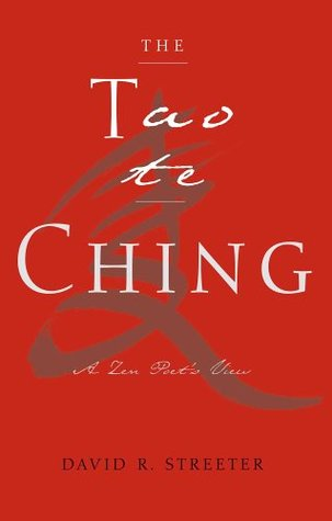 Tao Te Ching: A Zen Poet's View