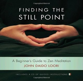 [Epub] ↠ Finding the Still Point  Author John Daido Loori – Vejega.info