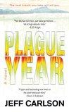 Plague Year (Plague, #1)